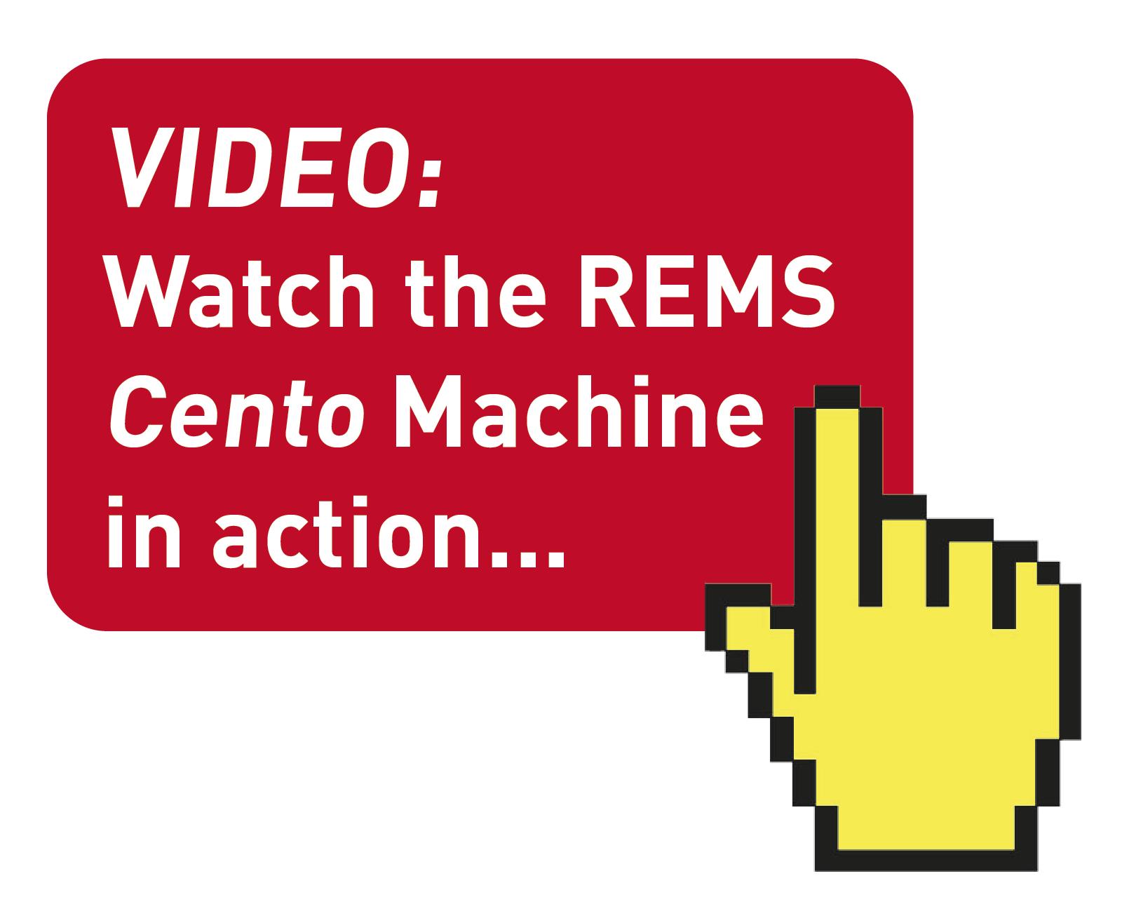 REMS Cento VIDEO