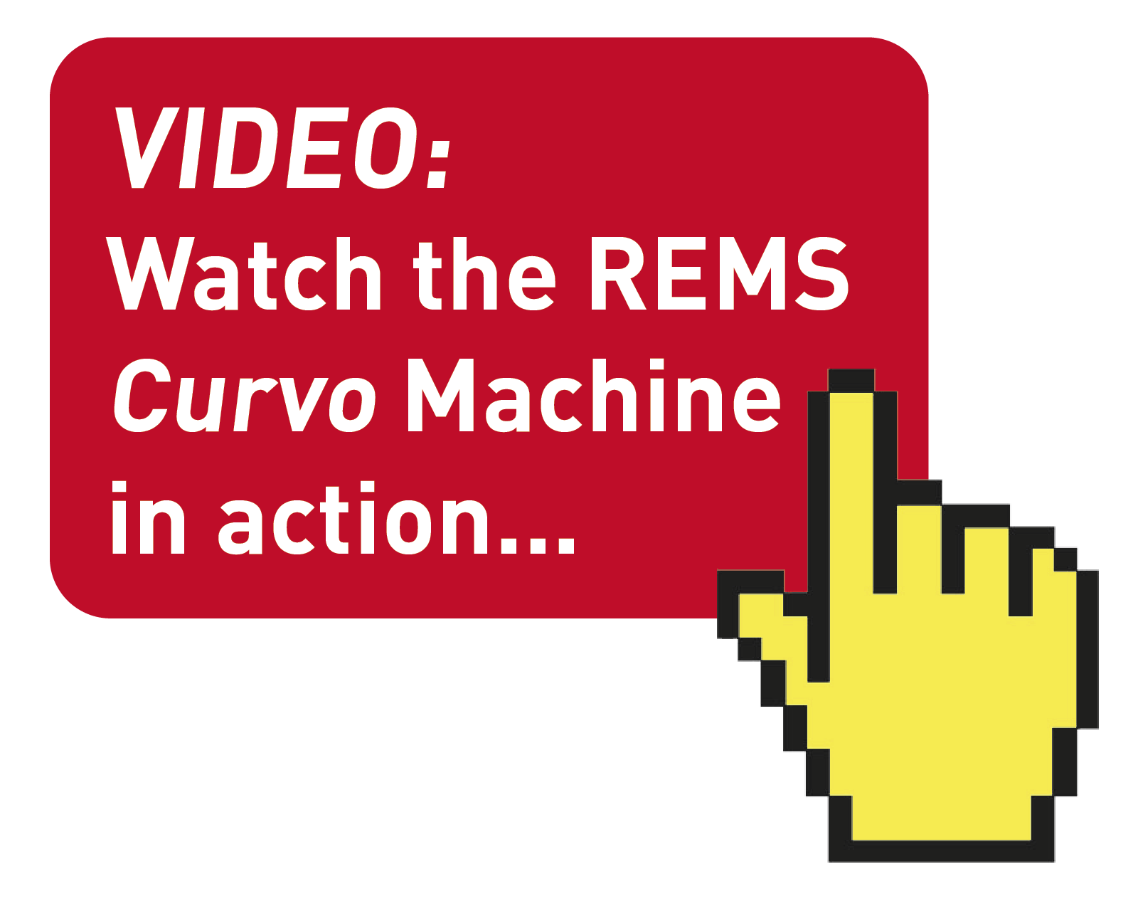 REMS Curvo VIDEO